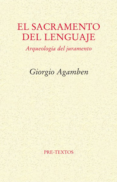 El sacramento del lenguaje de Giorgio Agamben